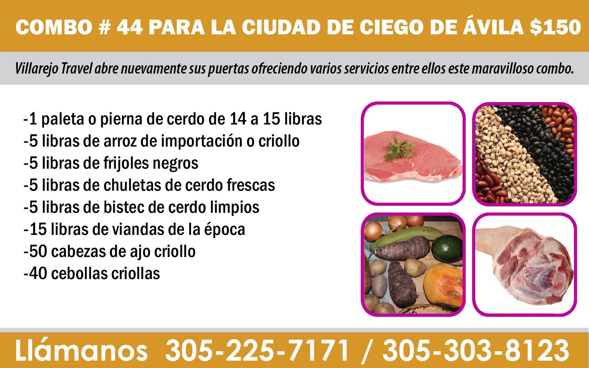 COMBO # 44 PARA LA CIUDAD DE CIEGO DE ÁVILA $150