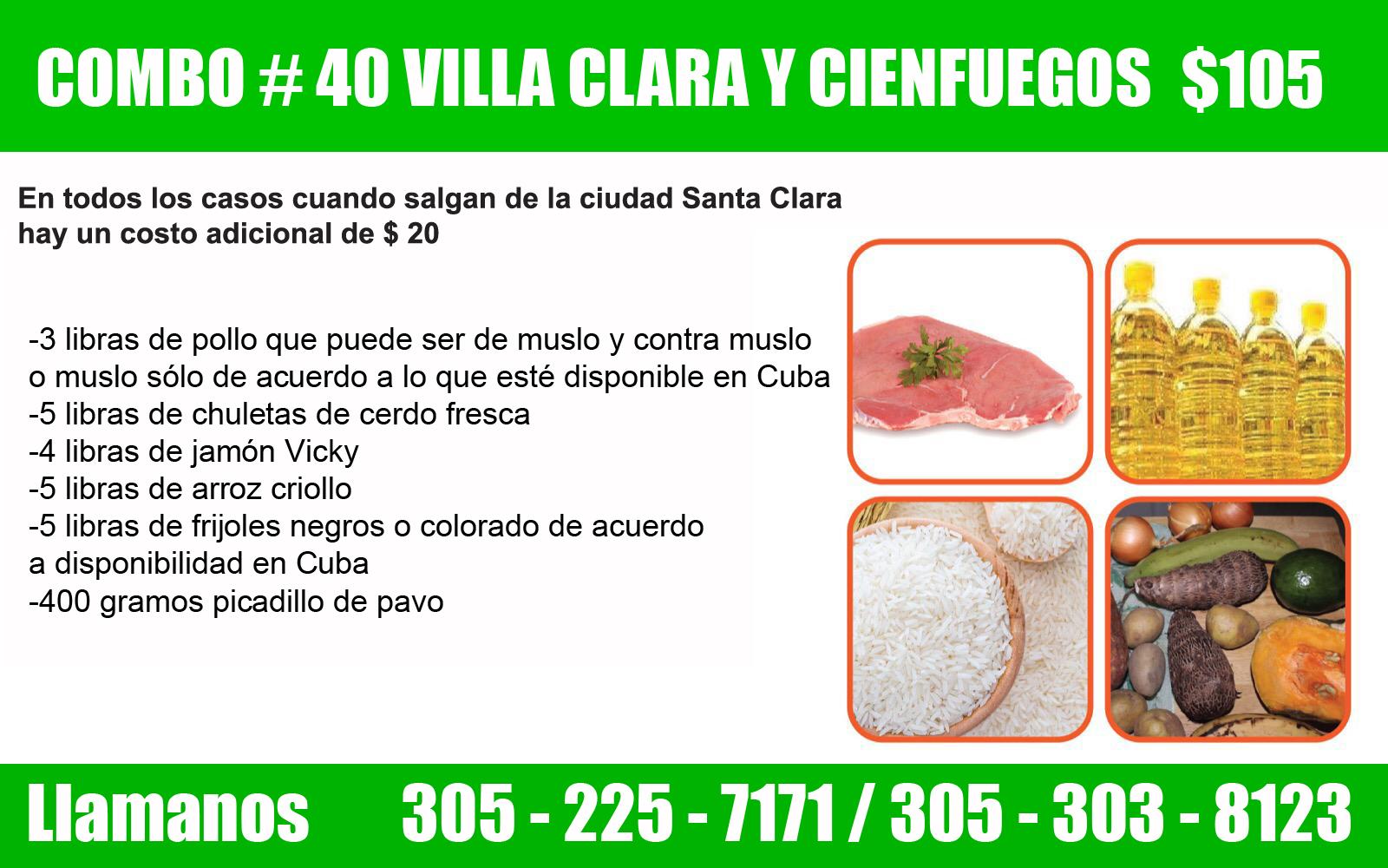 COMBO # 40 PARA VILLA CLARA Y CIENFUEGOS $ 105
