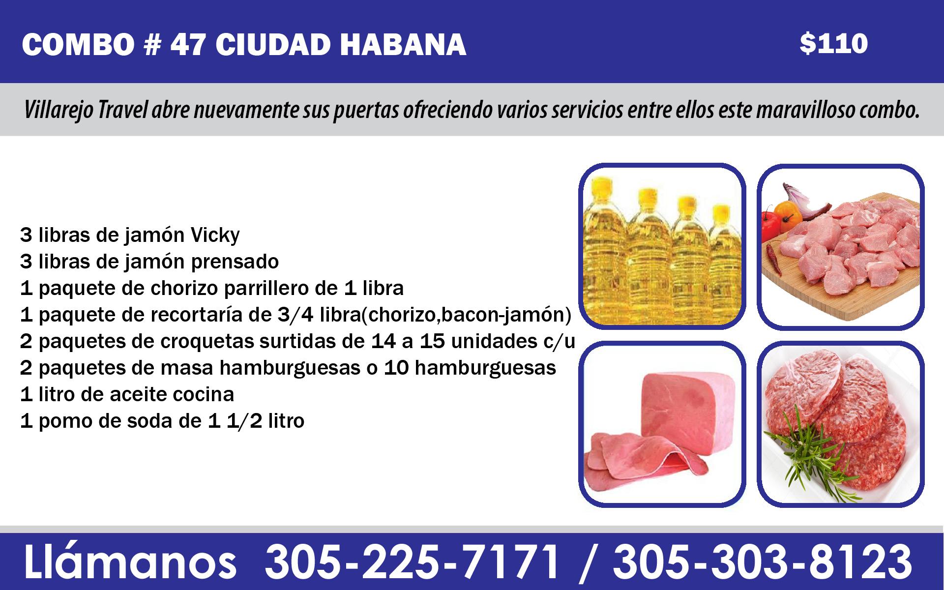 COMBO # 47 CIUDAD HABANA $ 110