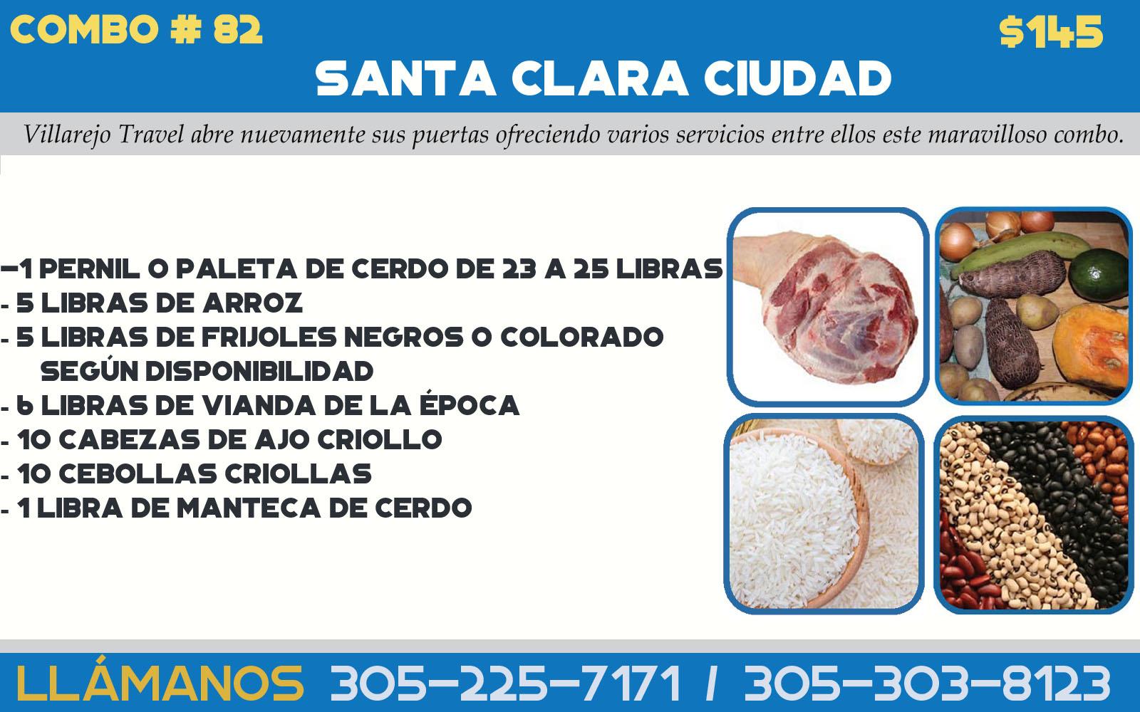 COMBO # 82 SANTA CLARA CIUDAD