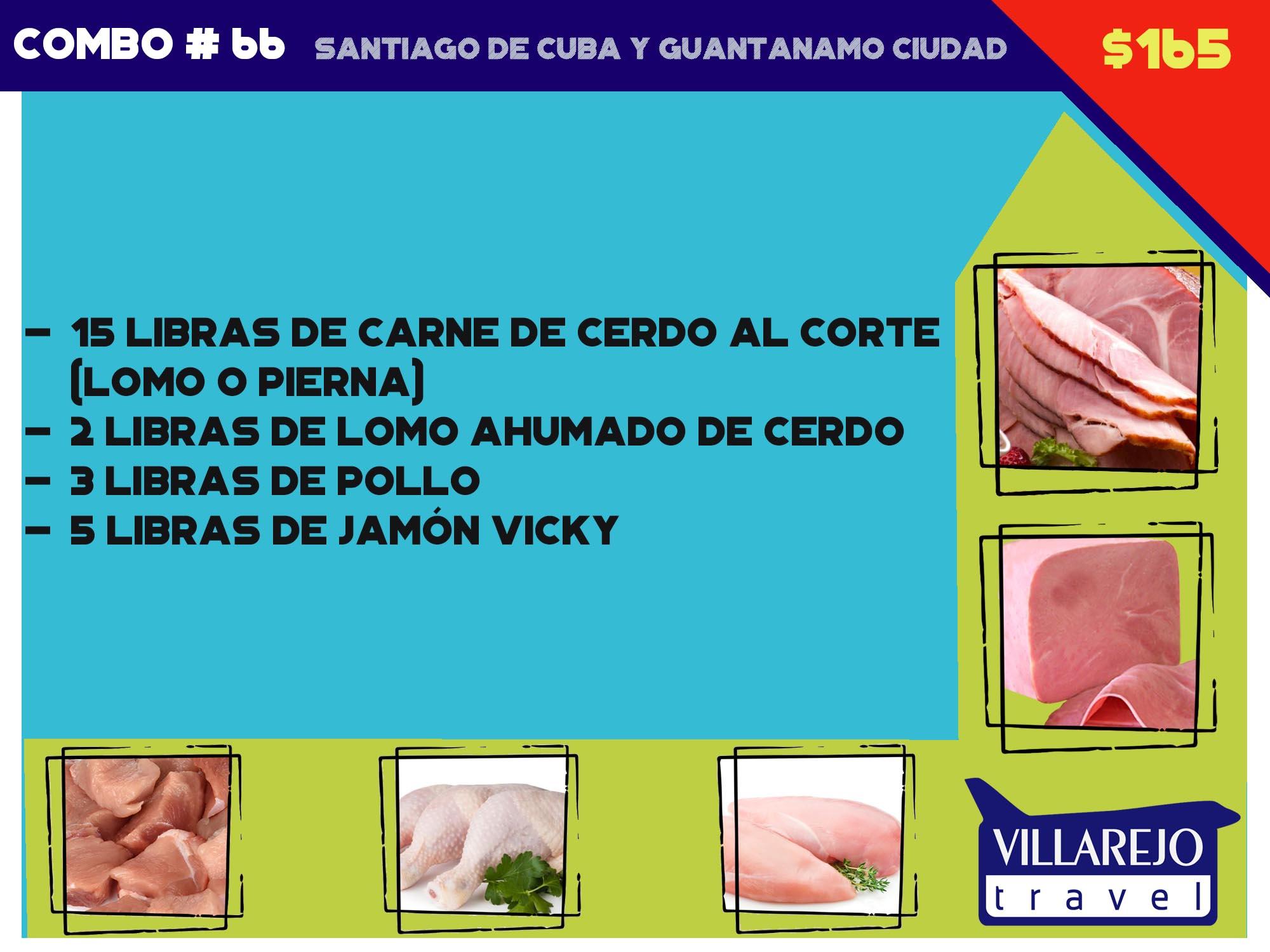 COMBO # 66  SANTIAGO DE CUBA Y GUANTANAMO CIUDAD