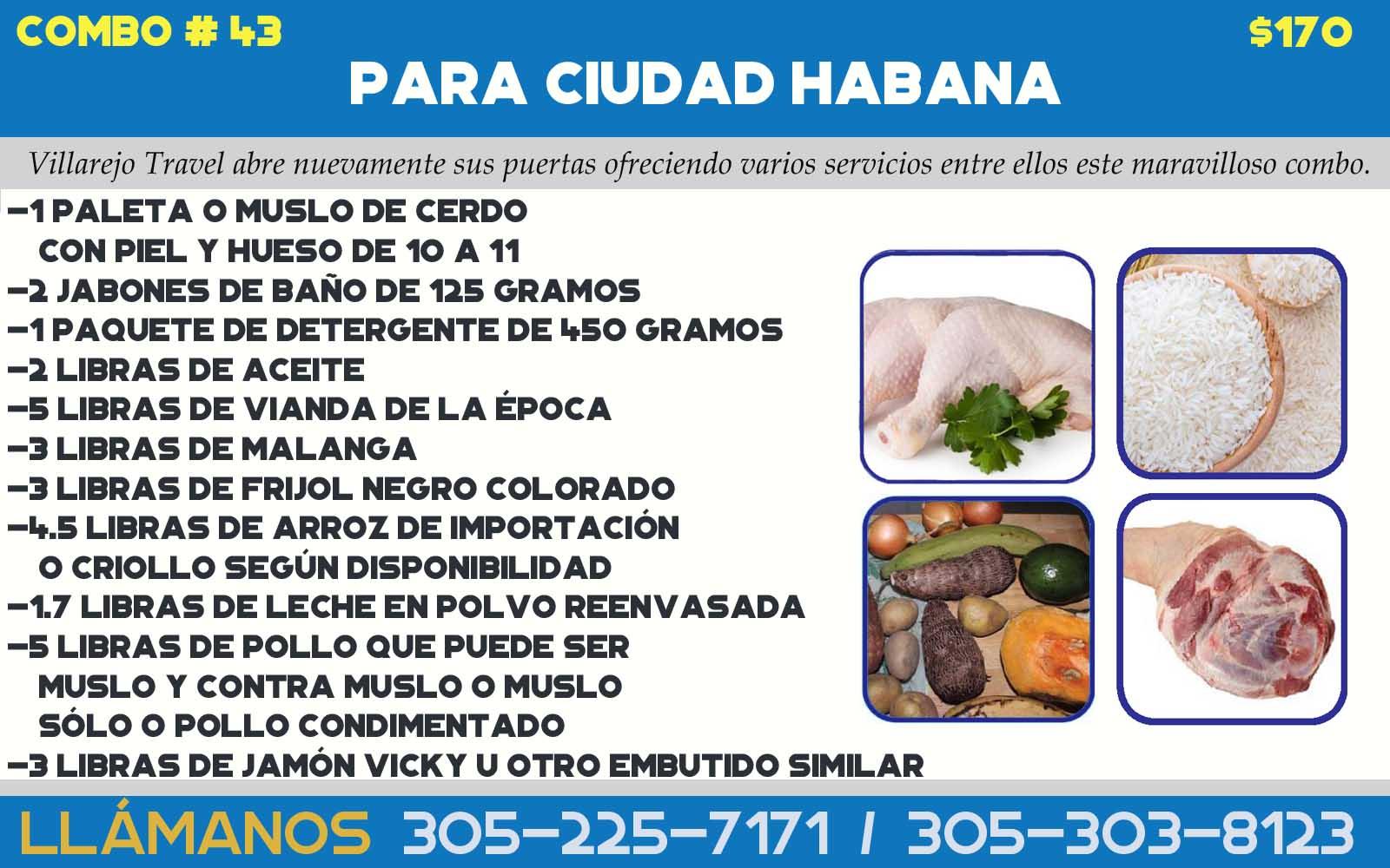 COMBO  # 43  PARA CIUDAD HABANA  $ 170