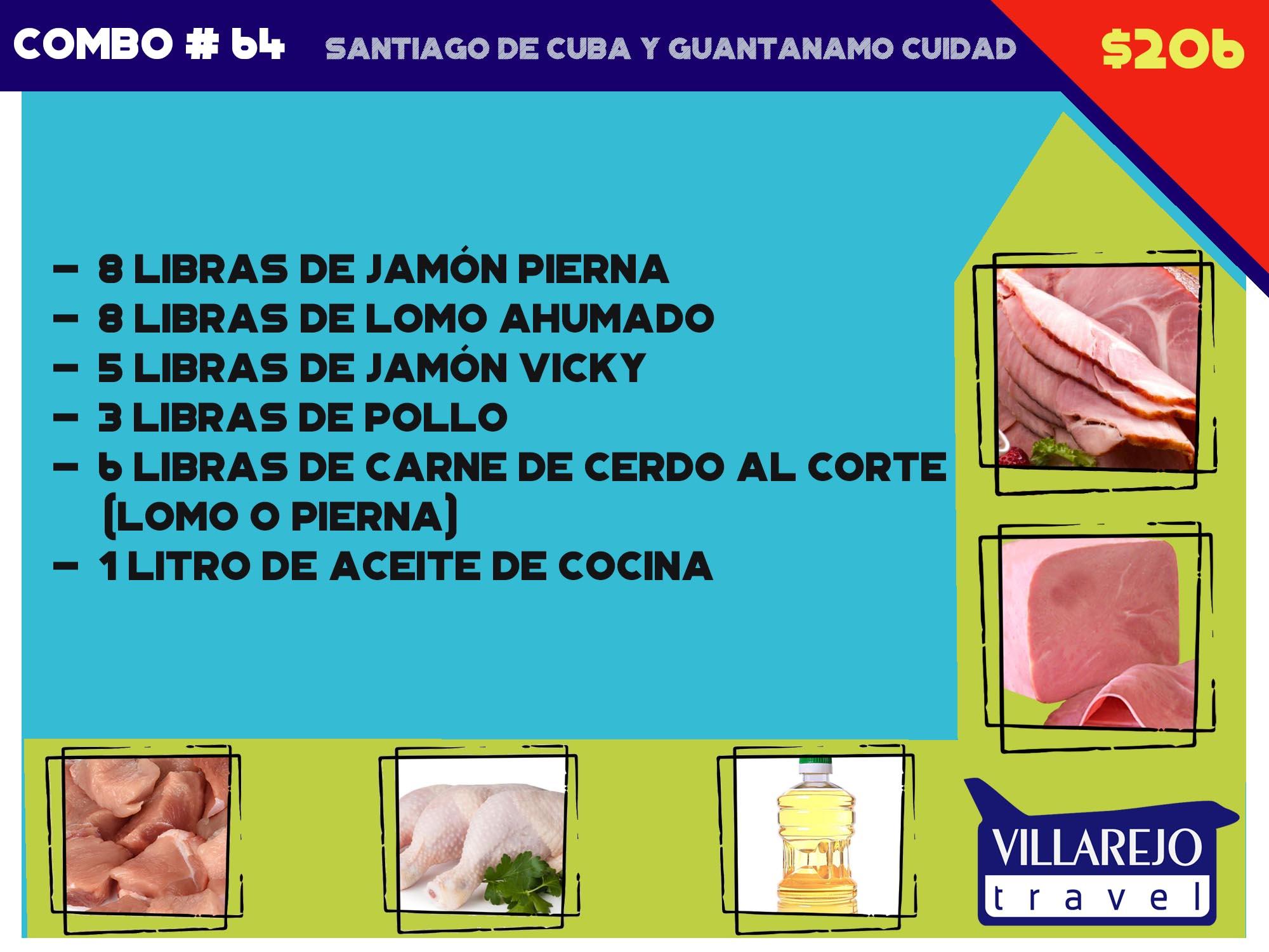 COMBO # 64  SANTIAGO DE CUBA Y GUANTANAMO CIUDAD