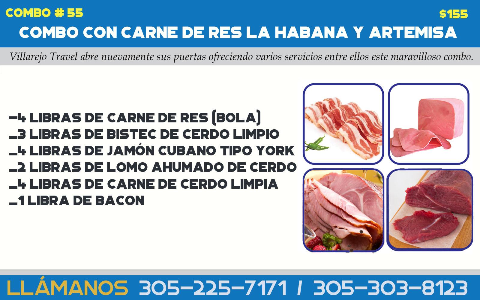 COMBO # 55  HABANA Y ARTEMISA -  EL UNICO COMBO CON CARNE DE RES