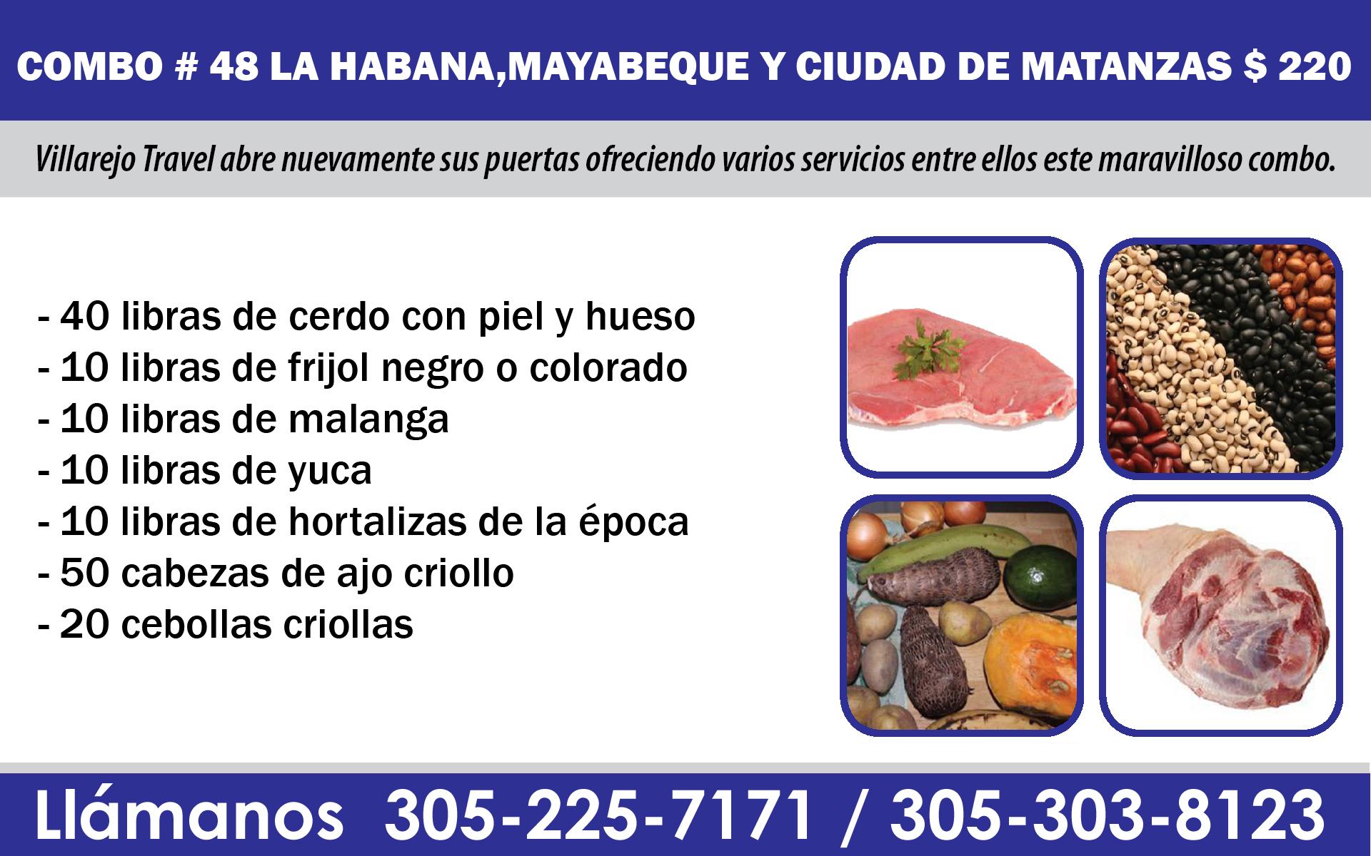 COMBO # 48 LA HABANA,MAYABEQUE Y CIUDAD DE MATANZAS $ 220