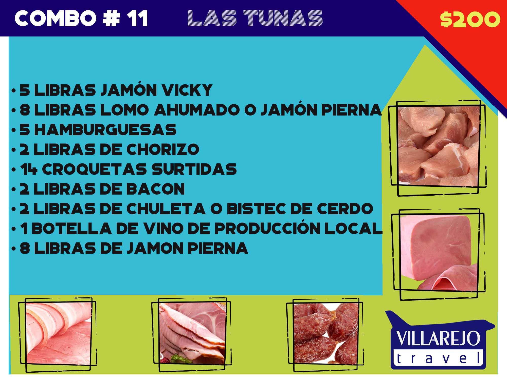COMBO # 11 LA TUNAS
