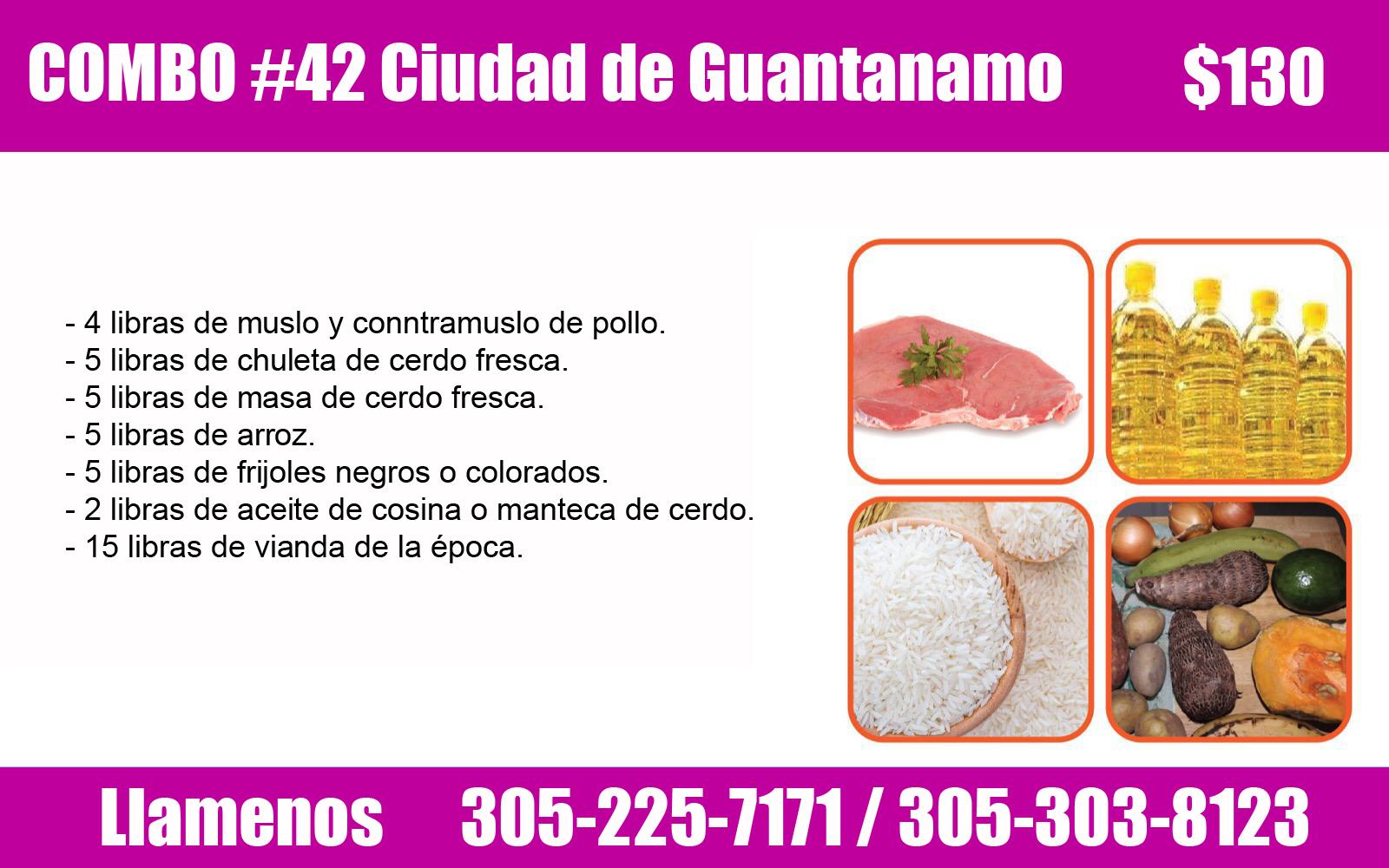 COMBO # 42 PARA LA CIUDAD DE GUANTÁNAMO $ 130