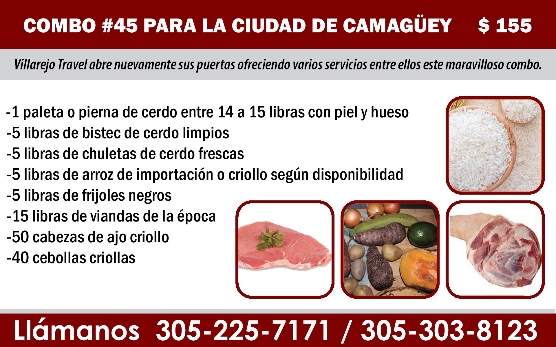 COMBO #45 PARA LA CIUDAD DE CAMAGÜEY $ 155
