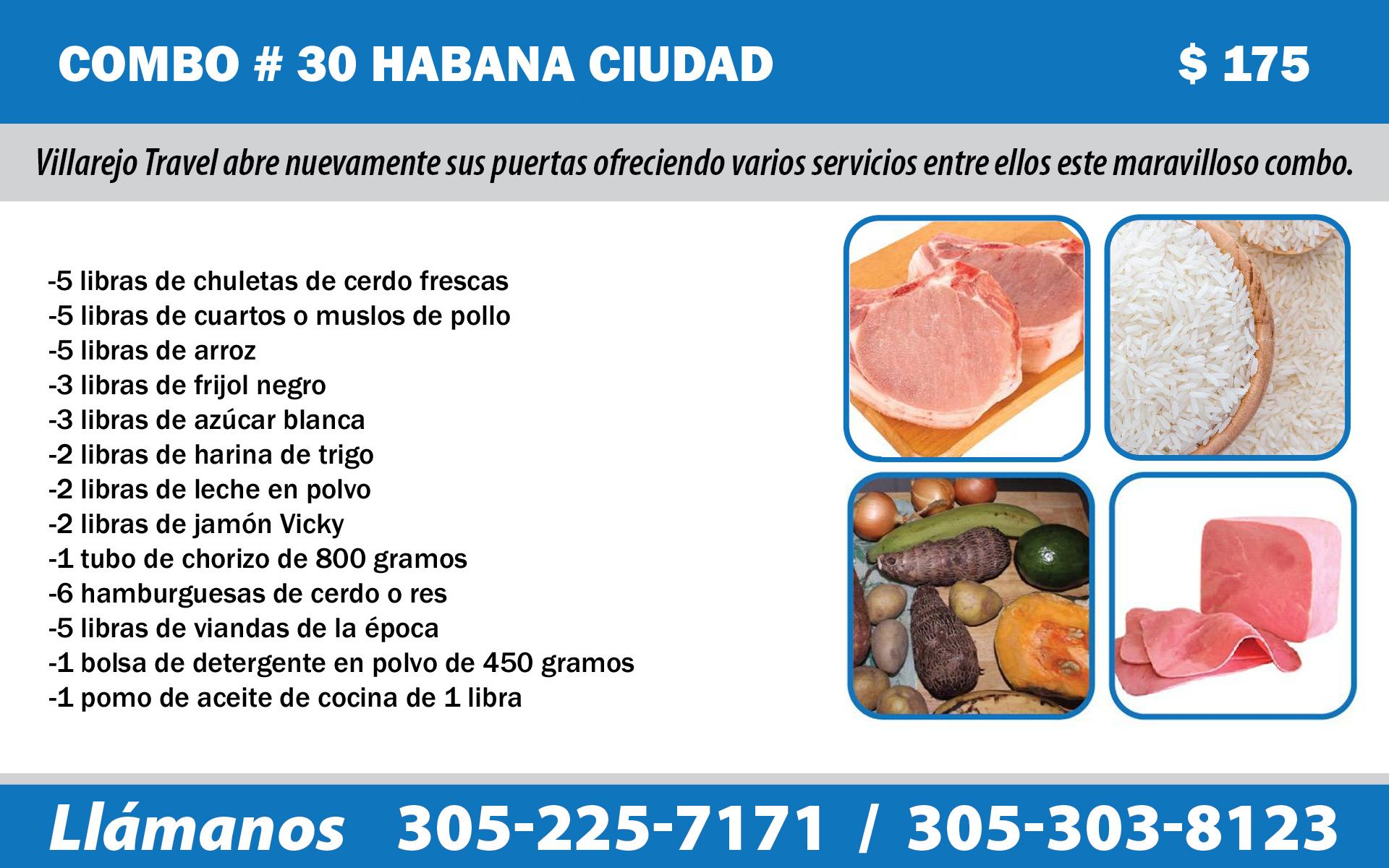 COMBO # 30 HABANA CIUDAD $ 160